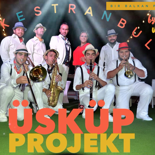 Orkestranbul Üsküp Projekt