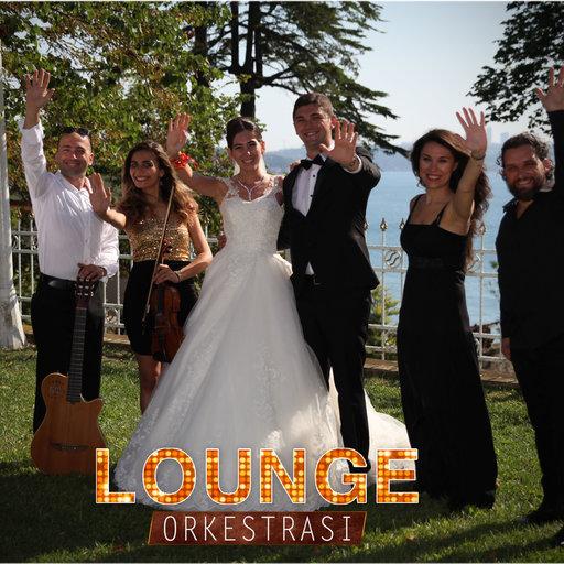 Lounge Düğün Orkestrası